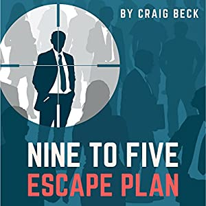Nine to Five Escape Plan Audiobook