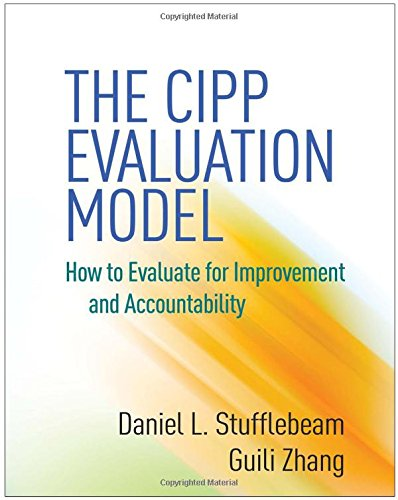 The CIPP Evaluation Model: How to Evaluate for Improvement and Accountability by Ingramcontent
