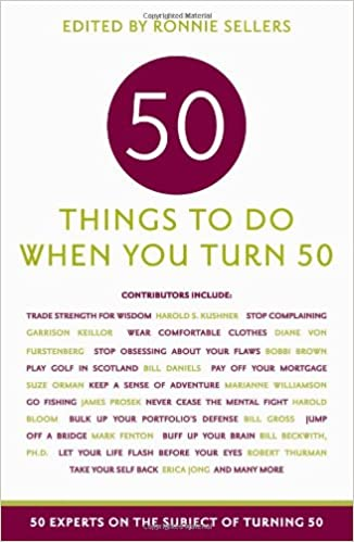 Things To Do At 50 Years Old
