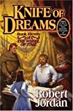 Knife of Dreams (Wheel of Time (Tor Hardcover))