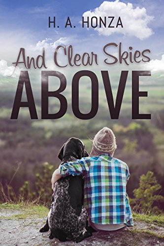 And Clear Skies Above by H. A. Honza ebook deal