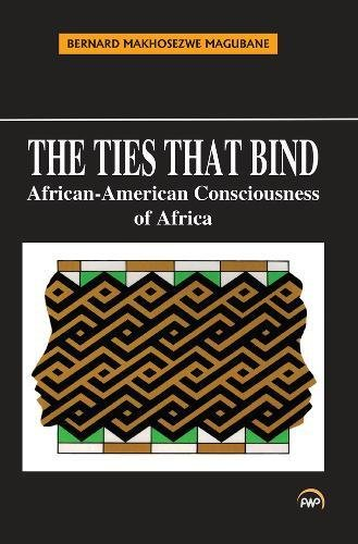 Search : The Ties That Bind: African-American Consciousness of Africa