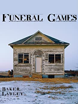 Funeral Games by [Lawley, Baker]