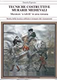 Tecniche Costruttive Murarie Medievali : Murature 'a Tufelli' in Area Romana, Esposito, Daniela, 8870629821