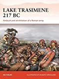 Lake Trasimene 217 BC: Ambush and annihilation of a Roman army (Campaign)