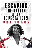 img - for Escaping the Racism of Low Expectations book / textbook / text book