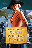 Murder on the Last Frontier (A Charlotte Brody Mystery Book 1)