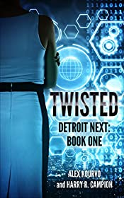 Twisted (Detroit Next Book 1)