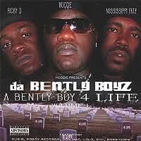 Da Bentley Boyz (A Bentley Boy 4 Life, Vol. 1) [Explicit]