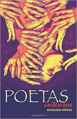 Poetas Intensos (Spanish Edition) (Spanish) Paperback – September 1, 2017