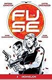 The Fuse Volume 3: Perihelion