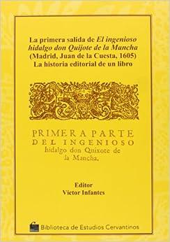 Book La primera salida de el ingenioso hidalgo Don Quijote de la Mancha : la historia editorial de un libro
