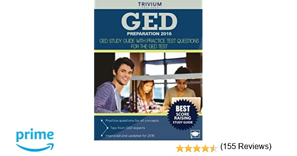 GED Preparation 2016: GED Study Guide with Practice Test Questions ...