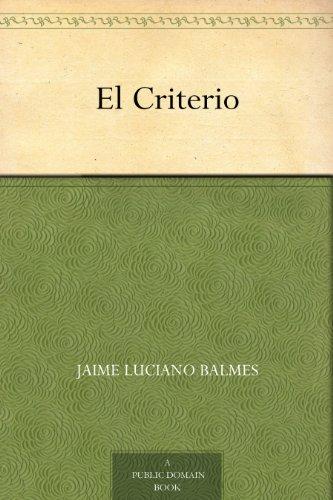 El Criterio (Spanish Edition)
