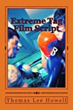 Extreme Tag, Thomas Lee Howell, 1493515438