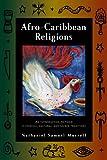 Afro-Caribbean Religions, Nathaniel Samuel Murrell, 143990040X