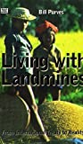 img - for LIVING WITH LANDMINES book / textbook / text book
