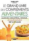 Le grand livre des compléments alimentaires par Festy