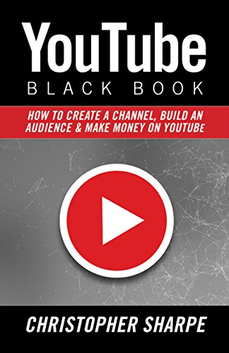 Amazon youtube black book how to create a channel build an youtube black book how to create a channel build an audience and make money fandeluxe Image collections