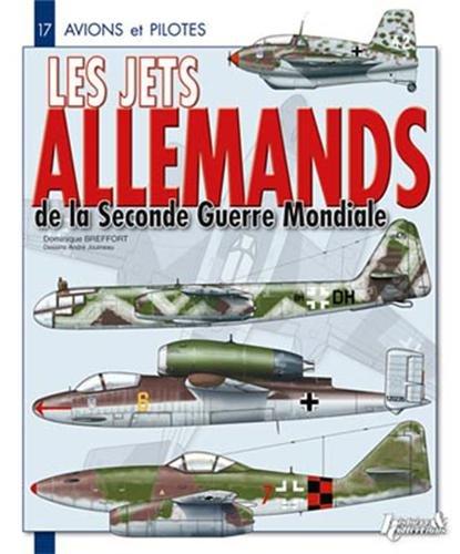 Les Jets allemands de la Seconde Guerre Mondiale (French Edition)
