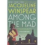 Among the Mad: Written by Jacqueline Winspear, 2009 Edition, (Reprint) Publisher: Picador [Paperback]