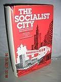 The Socialist City, R.A. French, R.E.Ian Hamilton, 0471996890