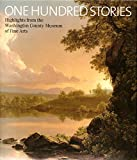Paperback One Hundred Stories: Highlights From the Washington County Museum of Fine Arts Book