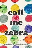 #5: Call Me Zebra