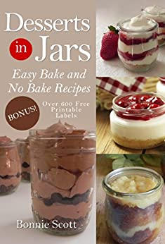 Desserts in Jars by [Scott, Bonnie]