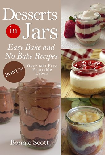 Desserts in Jars by [Scott, Bonnie]