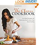 The Clever Cookbook: Get-Ahead Strate...