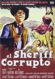 El Sheriff Corrupto (Import Movie) (European Format - Zone 2) (2013) Howard Duff, Lita Baron, Bill Williams