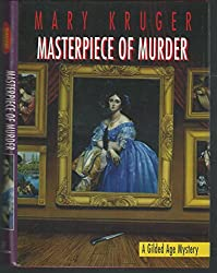 Masterpiece Of Murder: A Gilded Age Mystery
