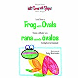 Let's Draw a Frog with Ovals, Kathy Kuhtz Campbell, 1404275037