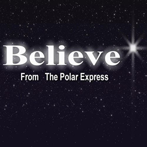 Believe (From