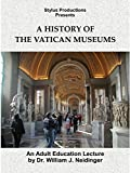 A History of the Vatican Museums