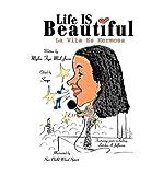img - for [(Life Is Beautiful: La Vita Es Hermosa)] [Author: Mylia Tiye Mal Jaza] published on (September, 2003) book / textbook / text book
