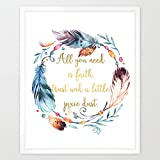 Eleville 8X10 All you need is Faith and Trust and a little Pixie Dust Real Gold Foil and Feather Watercolor Art Print (Unframed) Peter Pan Quote Wall Art Home Birthday Christmas Gift WG102