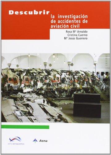 Descargar Libro Descubrir La Investigación De Accidentes De Aviación Civil Rosa Mª Arnaldo