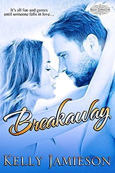 Breakaway - A Hockey Romance (Heller Brothers Hockey Book 1) by [Jamieson, Kelly]
