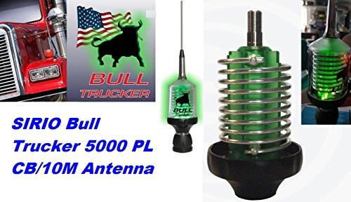 Sirio Bull Trucker 5000 PL 5000W CB & 10M Mobile Antenna - Green LED! (Green Cb Radio Antenna)