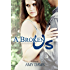 A Broken Us: London Will Be My New Lover (London Lovers Series Book 2)