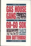 From the Gas House Gang to the Go-Go Sox 9780977984152