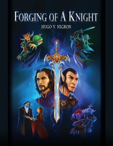 Epic Sci-Fi/Fantasy Alert!  Good and evil are not always what they seem, and close friends can be deadly enemies….  Forging Of A Knight by Hugo Negron