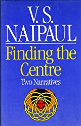 Finding the Centre: Two Narratives