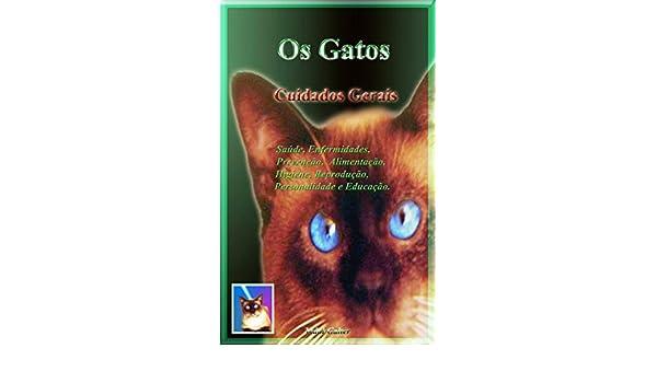 Os Gatos - Cuidados Gerais (Portuguese Edition) - Kindle edition by Vidal Galter. Crafts, Hobbies & Home Kindle eBooks @ Amazon.com.