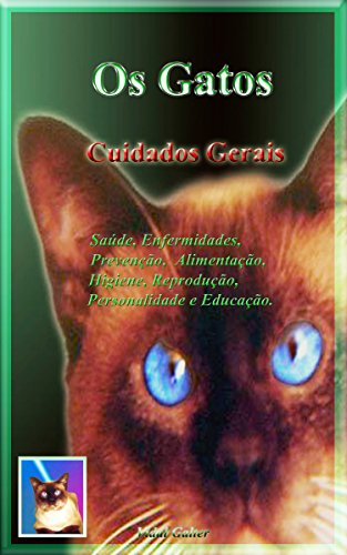 Os Gatos - Cuidados Gerais (Portuguese Edition) by [Galter, Vidal]