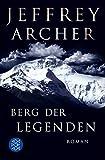 Berg der Legenden: Roman