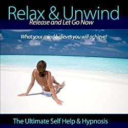 Relax & Unwind - Release and Let Go Now