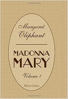 Madonna Mary: Volume 1